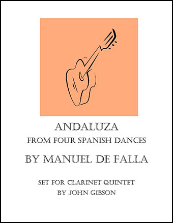 Andaluza set for 5 Clarinets or small choir