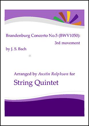 Brandenburg Concerto No.5, 3rd movement - string quintet