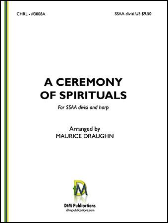 A Ceremony of Spirituals