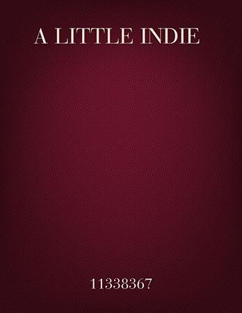 A LITTLE INDIE (ROCK)