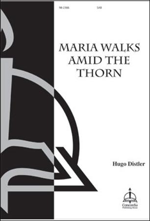 Maria Walks amid the Thorn