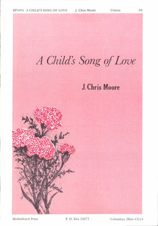 Childs Song of Love