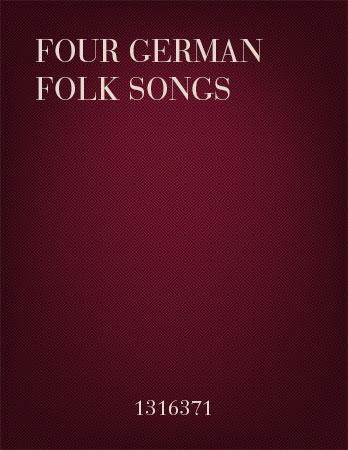 Four German Folk Songs