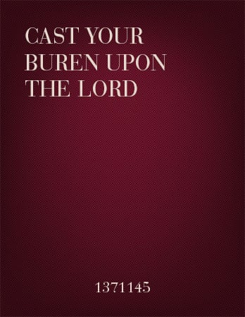 Cast Your Burden upon the Lord
