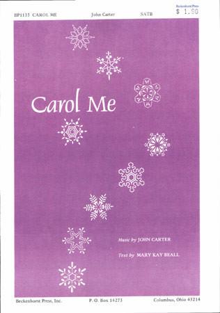 Carol Me