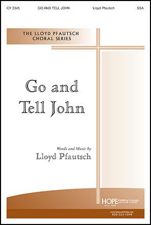 Go and Tell John