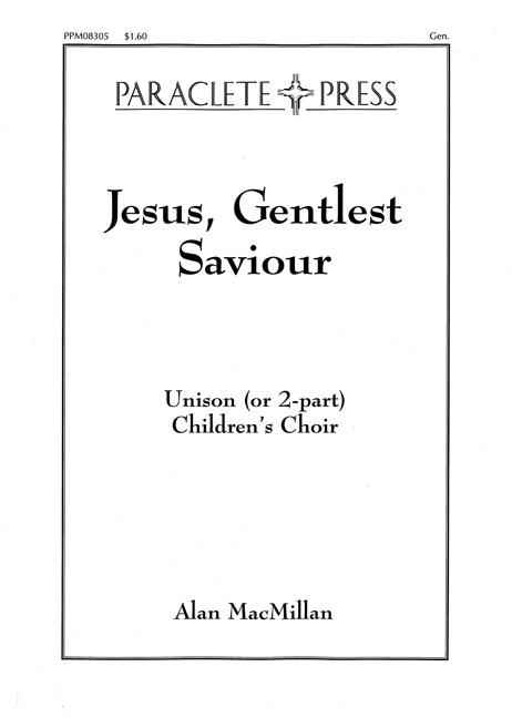 Jesus Gentlest Saviour