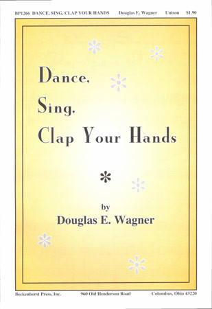 Dance, Sing, Clap Your Hands
