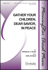 Gather You Children Dear Savior