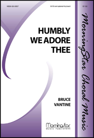 Humbly We Adore Thee