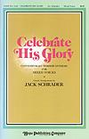 Celebrate His Glory