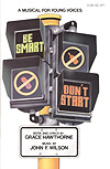 Be Smart Don't Start-Singers Ed