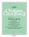 Christmas Carol Fest No. 2