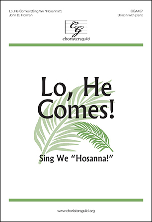 Lo, He Comes!