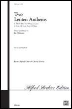 Two Lenten Anthems