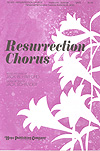 Resurrection Chorus