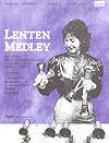 Lenten Medley