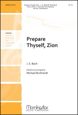 Prepare Thyself Zion