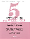 Five Easy Settings for Weddings