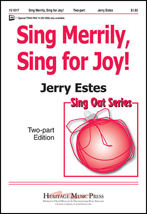Sing Merrily, Sing for Joy!