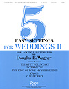 Five Easy Settings for Weddings Vol. 2