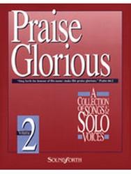 Praise Glorious No. 2