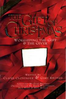 Gift of Christmas-Choral Book