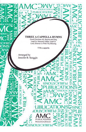 Three A Cappella Hymns