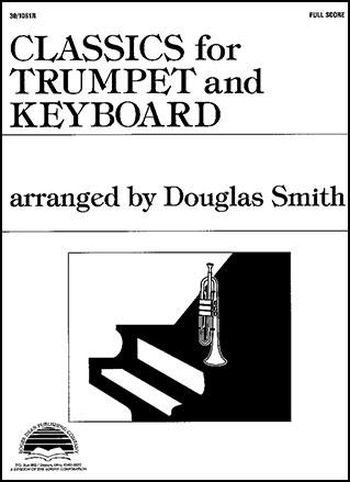Classics for Trumpet and Keyboard