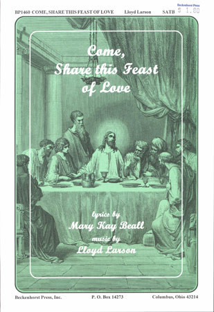 Come Share This Feast of Love