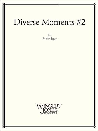 Diverse Moments No. 2