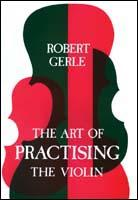 Art of Practicing the Violin