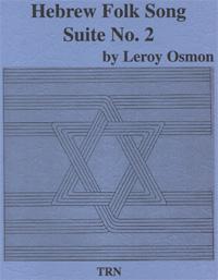 Hebrew Folk Song Suite No. 2