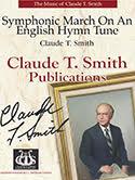 Symphonic March on an English Hymn