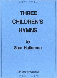 Three Childrens Hymns