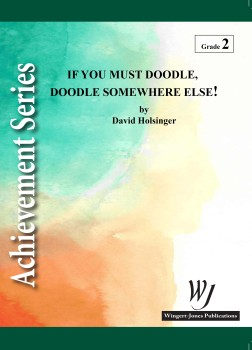 If You Must Doodle, Doodle Somewhere Else!