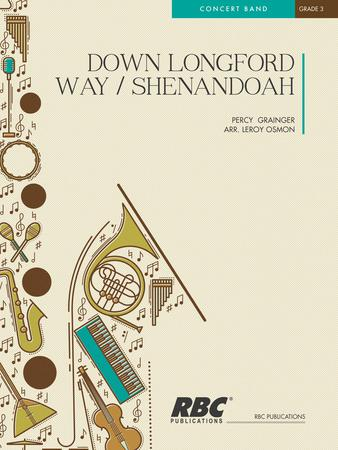 Down Longford Way/Shenandoah