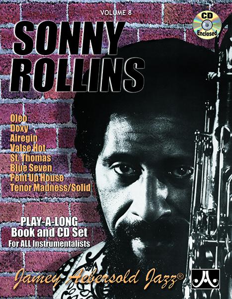 Jamey Aebersold Jazz, Volume   8 (Sonny Rollins)