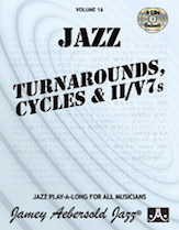 Jamey Aebersold Jazz, Volume  16 (Turnarounds, Cycles & ii/V7s)