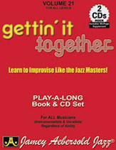 Jamey Aebersold Jazz, Volume  21 (Gettin' It Together)