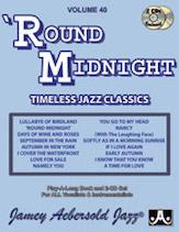 Jamey Aebersold Jazz, Volume  40 (Round Midnight)