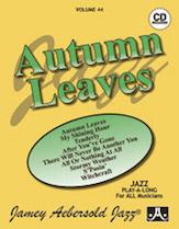Jamey Aebersold Jazz, Volume  44 (Autumn Leaves)