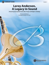 Leroy Anderson, A Legacy in Sound