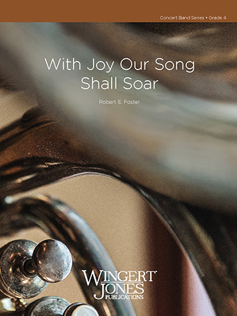 With Joy Our Song Shall Soar