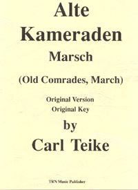 Alte Kameraden/Old Comrades March