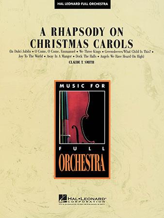 A Rhapsody on Christmas Carols