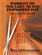 The Pursuit of the Lady in the Feathered Hat