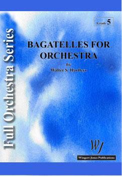 Bagatelles for Orchestra
