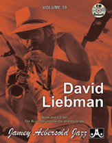 Jamey Aebersold Jazz, Volume  19 (David Liebman)