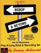 Jamey Aebersold Jazz, Volume  36 (Bebop and Beyond)